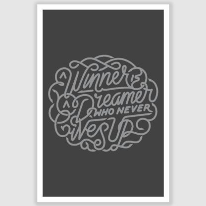 A Winner is a Dreamer Inspirational Poster (12 x 18 inch)