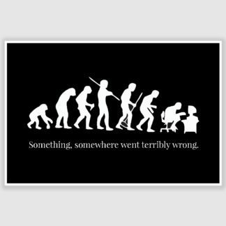 Something Went Terribly Wrong Funny Poster (12 x 18 inch)