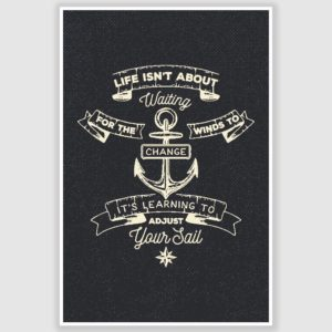 Adjust Your Sails Inspirational Poster (12 x 18 inch)