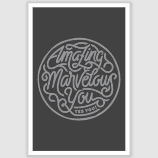 Amazing Marvelous Inspirational Poster (12 x 18 inch)
