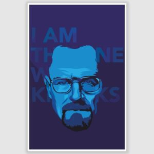 Breaking Bad –  I Am The One Who Knocks Poster (12 x 18 inch)