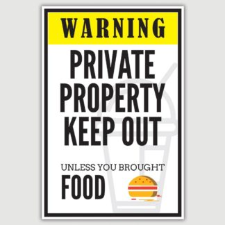 Warning Private Property Funny Poster (12 x 18 inch)