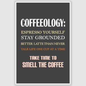 Coffeeology Coffee Poster (12 x 18 inch)