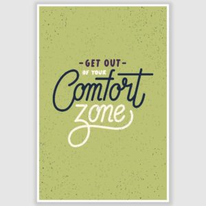 Comfort Zone Inspirational Poster (12 x 18 inch)