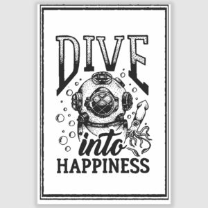 Dive Into Happiness Poster (12 x 18 inch)