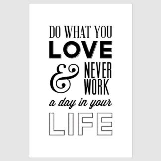 Do What You Love Inspirational Poster (12 x 18 inch)