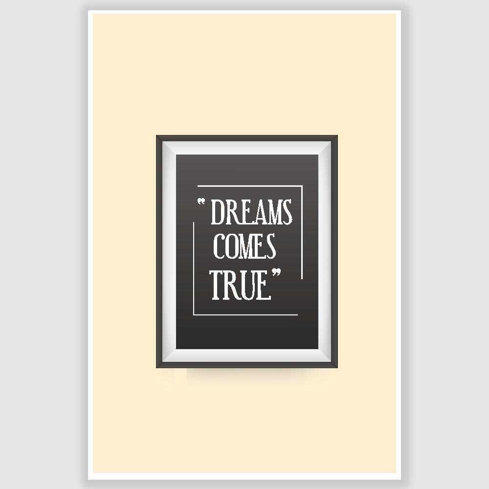 Dreams Come True Inspirational Poster (12 x 18 inch) - Inephos