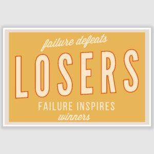 Failure Inspires Winnners Poster (12 x 18 inch)