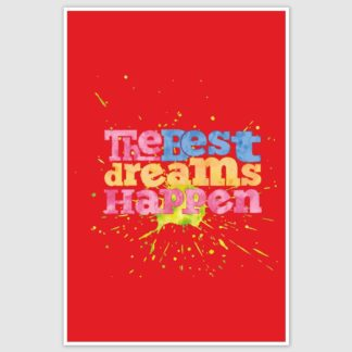 Best Dreams Happen Inspirational Poster (12 x 18 inch)