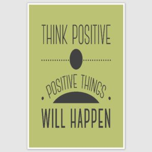 Think Positive Inspirational Poster (12 x 18 inch)
