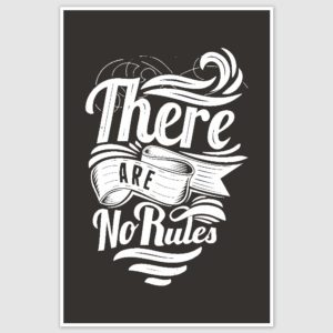 There Are No Rules Inspirational Poster (12 x 18 inch)