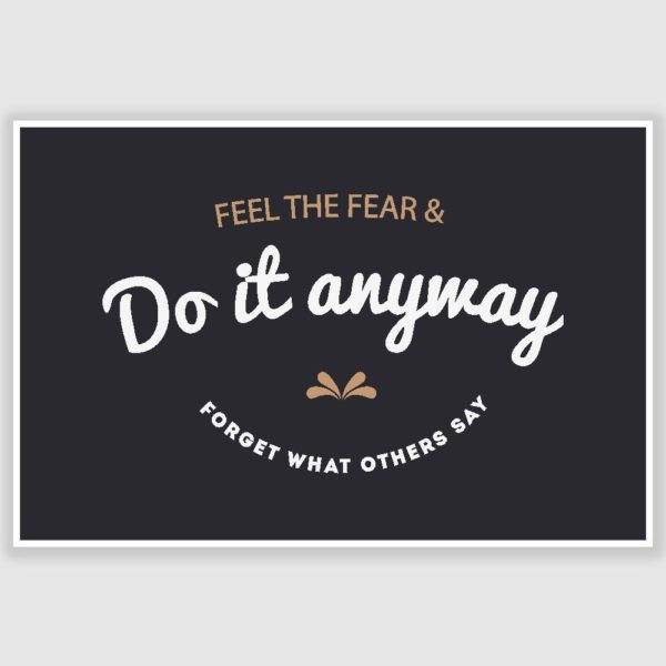 Do It Anyway Inspirational Poster (12 x 18 inch)