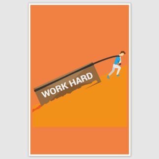 Work hard Motivation Poster (12 x 18 inch)