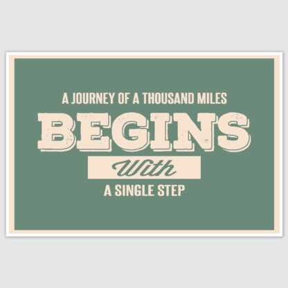 A Journey To Thousand Miles Inspirational Poster (12 x 18 inch)