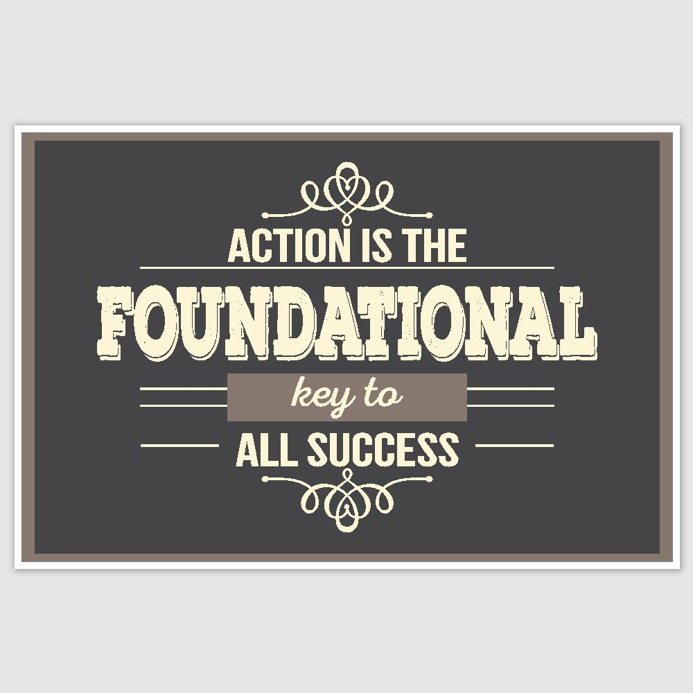 action is the key to success Action is the key to success quotes - 1 success is not the key to happiness happiness is the key to success if you love what you are doing, you will be successful.