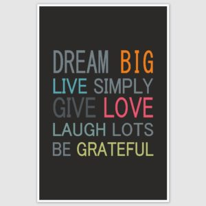Dream Big Inspirational Poster (12 x 18 inch)