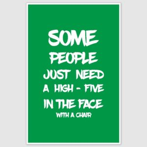 High Five In The Face Funny Poster (12 x 18 inch)