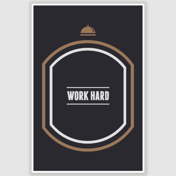 Work Hard Inspirational Poster (12 x 18 inch)