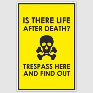 Trespass warning Funny Poster (12 x 18 inch)