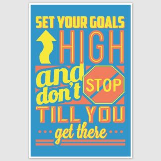 Set Your Goals High Colorful Inspirational Poster (12 x 18 inch)