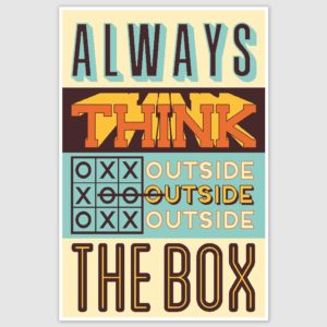 Think Outside The Box Inspirational Poster (12 x 18 inch)