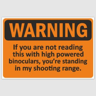 Warning shooting range Funny Poster (12 x 18 inch)