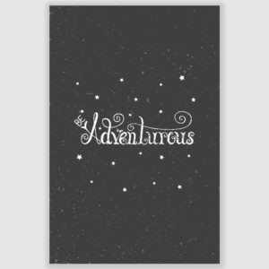 Be Adventurous Inspirational Poster (12 x 18 inch)
