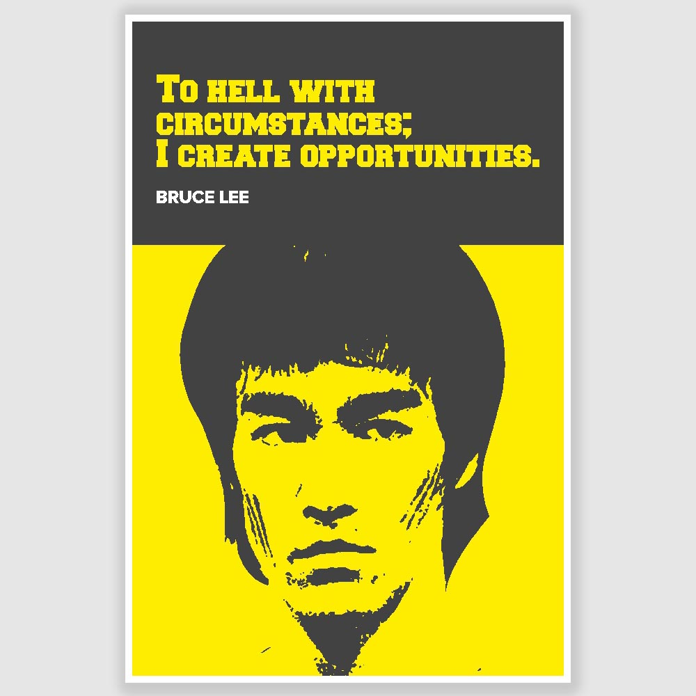 Bruce Lee To Hell With Cirstances Inspirational Poster 12 X 18 Inch