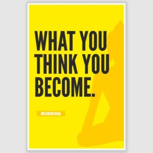 Buddha – What You Think Inspirational Poster (12 x 18 inch)