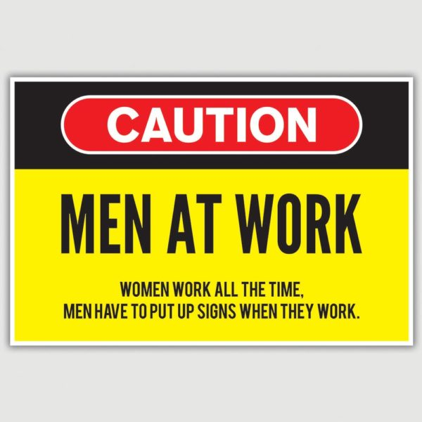 Warning - Men At Work Funny Poster (12 x 18 inch)