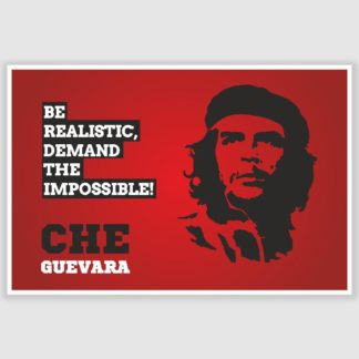 Che Guevara Be Realistic Inspirational Poster (12 x 18 inch)