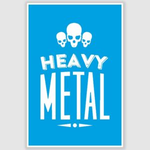 Heavy Metal Poster (12 x 18 inch)