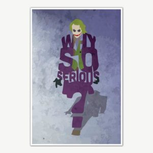 Batman Trilogy Joker Why So Serious Poster Art