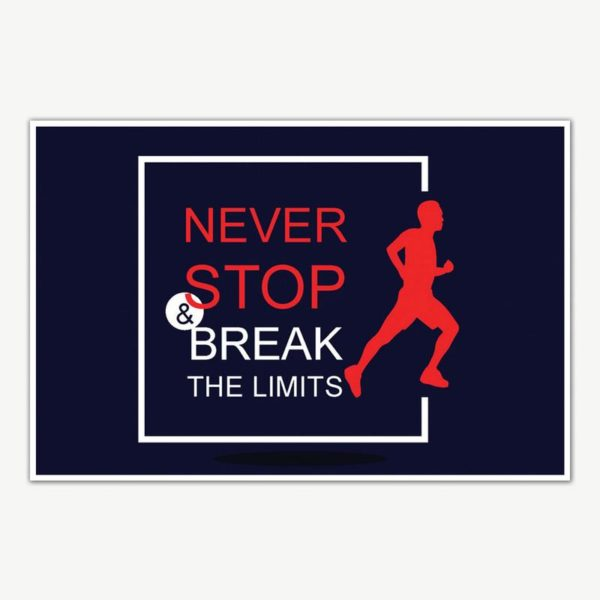 Never Stop And Break The Limits Gym Quotes Poster Art | Gym Motivation Posters