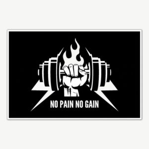 No Pain No Gain Gym Poster Art | Gym Motivation Posters