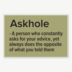 Askhole Definition Funny Poster