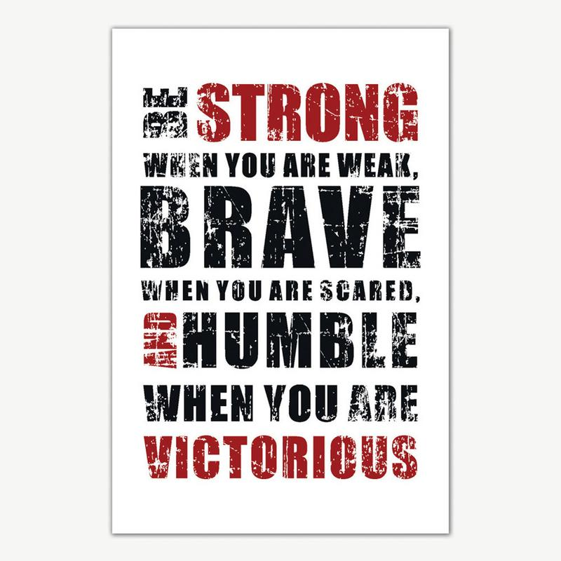 Be strong brave humble quote poster art inspirational