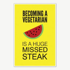 Vegetarian Funny Poster Art | Funny Posters For Room