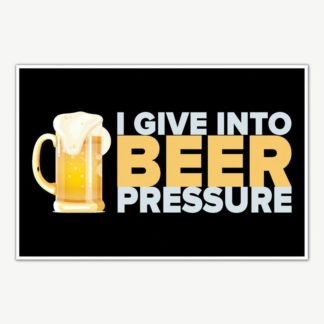 Beer Pressure Poster Art | Funny Posters For Room