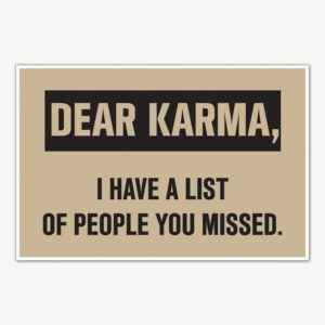 Dear Karma Quote Poster Art | Funny Posters For Room