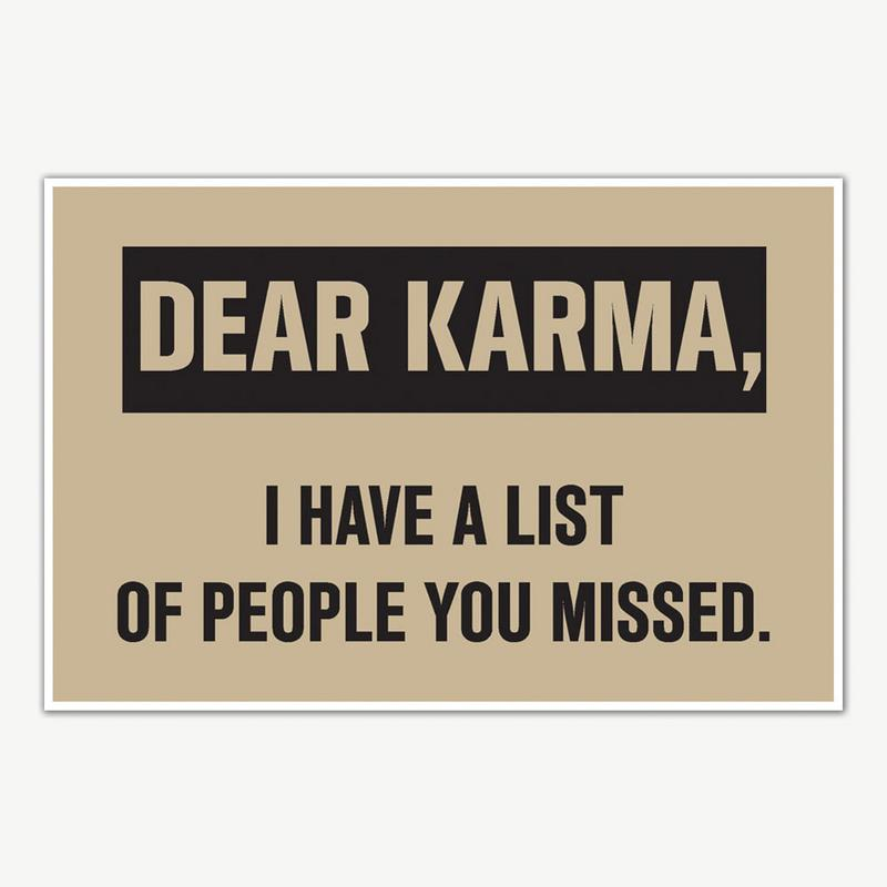 Dear Karma Quote Poster Art Funny Posters For Room Inephos