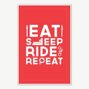 Eat Sleep Ride Repeat Poster Art For Bikers | Funny Posters For Room