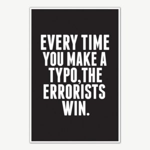 Everytime You Make A Typo Quote Poster Art | Funny Posters For Room