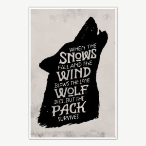 Game Of Thrones The Pack Survives Quote Poster Art | TV Series Posters