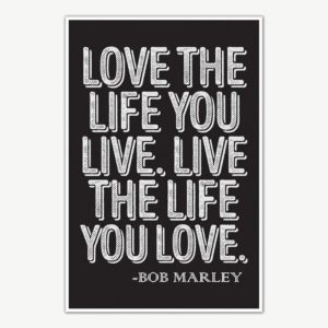 Bob Marley – Love The Life Quote Poster Art | Motivational Posters For Room