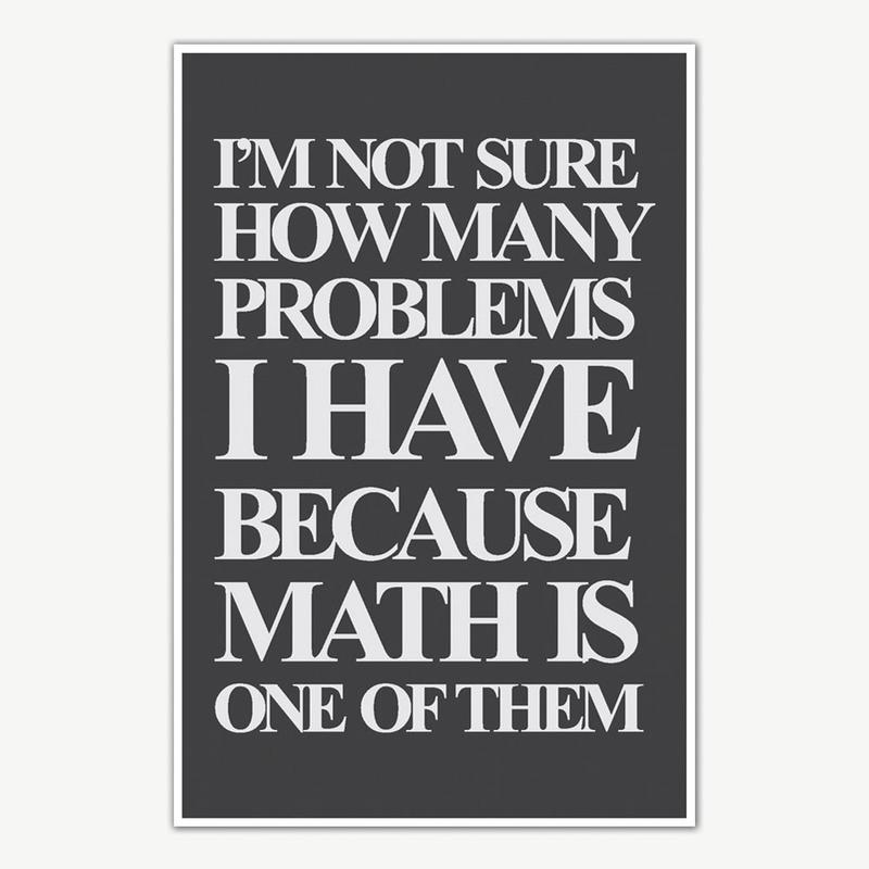 math problems quotes poster art funny posters for room
