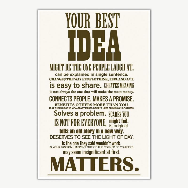 Your Best Idea Quotes Poster Art