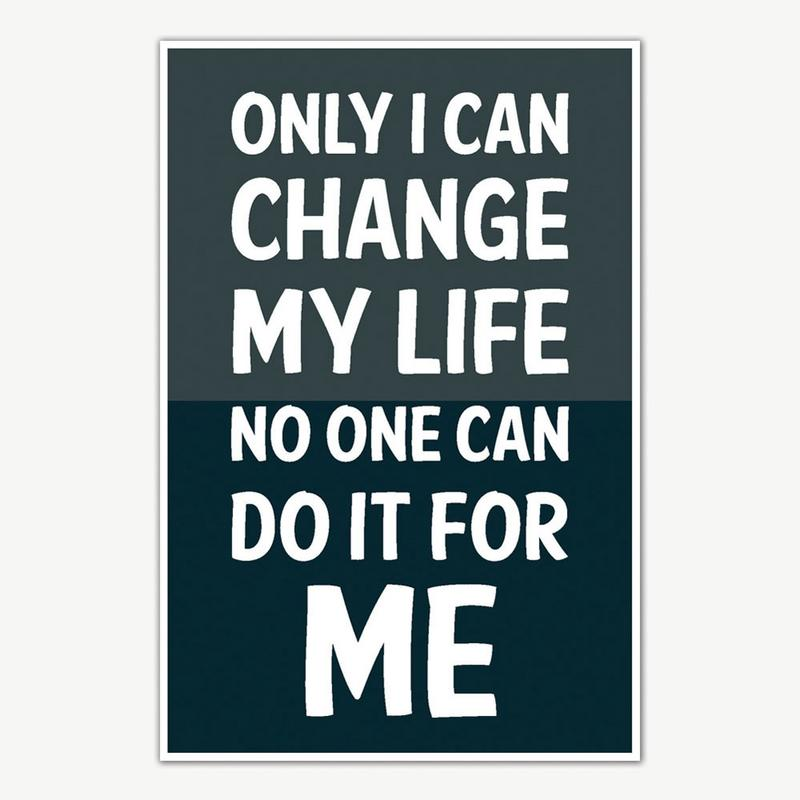 Change My Life Quotes Poster Art Motivational Posters For Room Extraordinary Life Quotes Posters