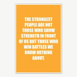 The Strongest People Quote Poster | Motivational Posters For Room