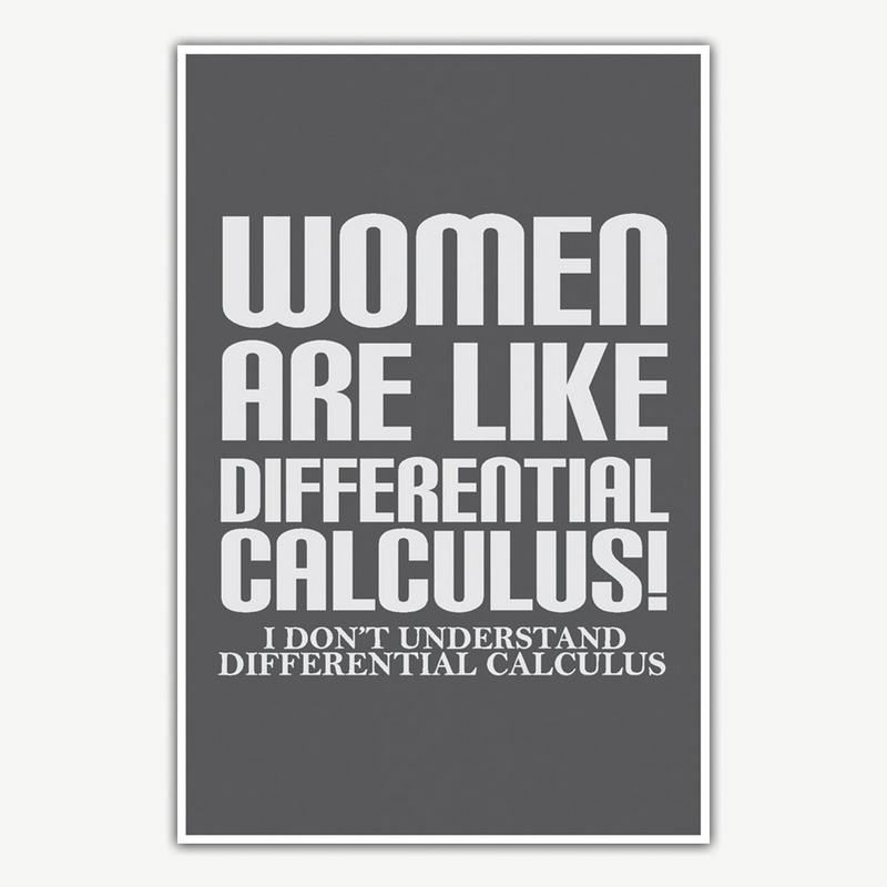 Funny Poster Gift For Her Printable Art Inspirational: Women Are Like Calculus Poster